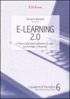 E-learning 2.0.Il futuro dell'apprendimento in rete, tra formale e informale.