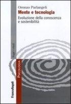 Mente e tecnologia. Evoluzione della conoscenza e sostenibilità