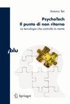 PsychoTech - Il punto di non ritorno. La tecnologia che controlla la mente