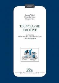 Tecnologie Emotive: Nuovi Media per migliorare la qualità della vita